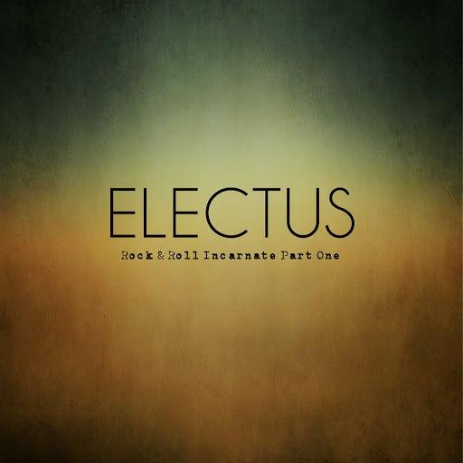 Electus альбом Rock & Roll Incarnate Part One