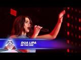 Dua Lipa - Be The One - (Live At Capitals Jingle Bell Ball 2017)