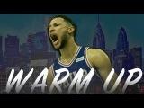 Ben Simmons ft. NF - WARM UP