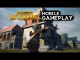 PLAYERUNKNOWN'S BATTLEGROUNDS (PUBG) MOBILE GAMEPLAY ANDROID / IOS