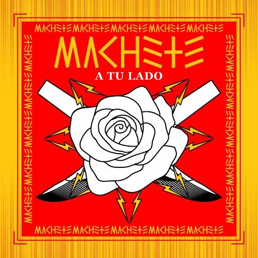 Machete альбом A Tu Lado