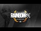 Rainbow Six |Challenger League Season 7| Europe Playoff | 16 Апреля