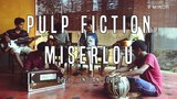 Pulp Fiction Theme | Pump it | Miserlou - Desi/Indian Cover - V Minor