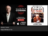 Vladimir Cosma - Happy Birthday to You - feat. London Symphony Orchestra