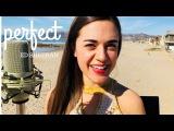Perfect - Ed Sheeran Camille van Niekerk Cover