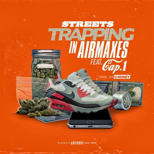 Streets альбом Trapping in Air Maxes (feat. Cap 1)