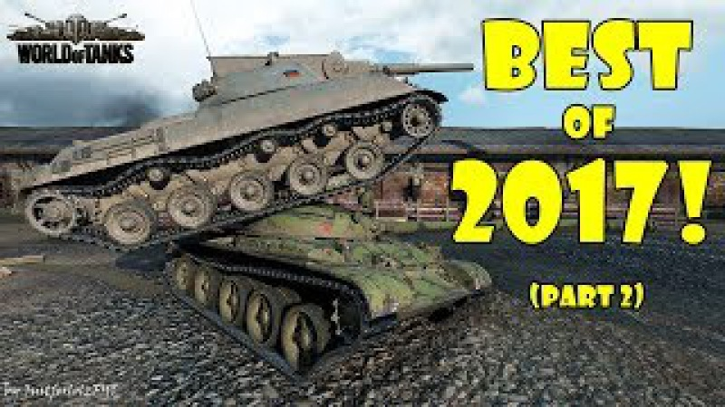 World of Tanks - Funny Moments | BEST OF 2017! (Part 2)
