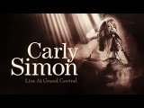 Carly Simon - Live at Grand Central (Live in New York, 1995) Full Concert