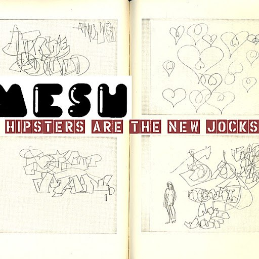 MESH альбом Hipsters Are The New Jocks Super