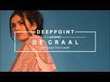 De Graal - Without Your Love (Deeppoint.tr) #EnjoyMusic