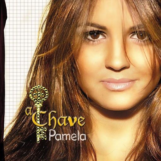 Pamela альбом A Chave