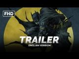 JAP-ENG | Трейлер: «Бэтмен-Ниндзя» / «Batman Ninja», 2018