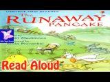 The Runaway Pancake Read Aloud