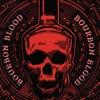 BOURBON BLOOD: 02.03 @The Rooks