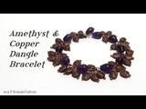 Amethyst &amp Copper Dangles Bracelet Tutorial