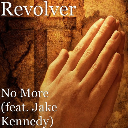 Альбом Revolver No More (feat. Jake Kennedy)