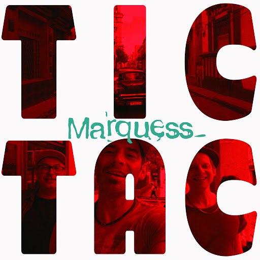 Marquess альбом Tic Tac