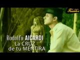 La Cruz De Tu Mentira - Rodolfo Aicardi con Los Liricos Discos Fuentes