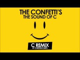 Confettis The Sound of C C Remix by Christian Smits 2014 Official