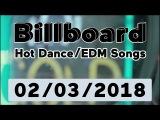 Billboard Hot DanceElectronicEDM Songs TOP 50 (February 3, 2018)