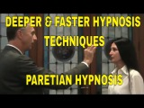 Deeper and Faster Hypnotic techniques - Paretian Instant Hypnosis