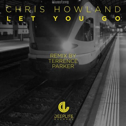 Chris Howland альбом Let You Go