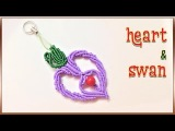 How to macrame The heart and swan key chain - H