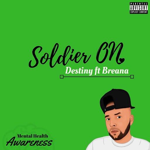 Destiny альбом Soldier On (feat. Breana)