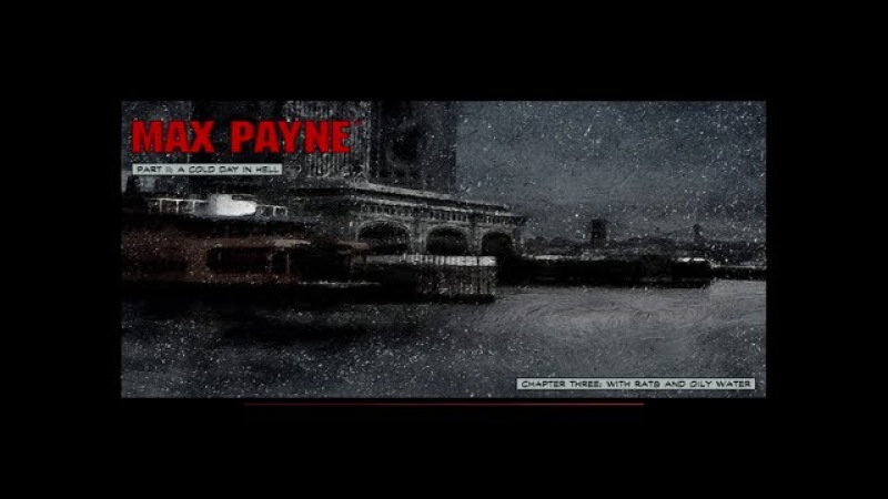 Max Payne - With Rats And Oily Water (Level 13)