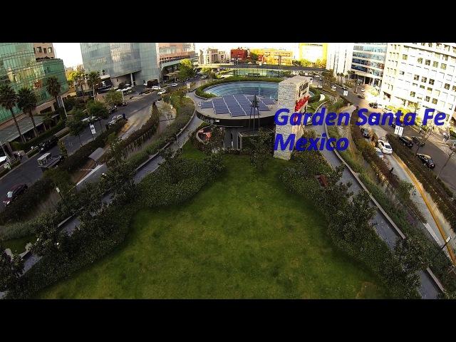 Mexico Garden Santa Fe CDMX