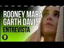 ¿Qué empujó a Rooney Mara a interpretar a María Magdalena