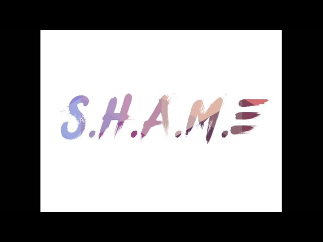 S.H.A.M.E. (Ghost Edit) [ OUT NOW ]