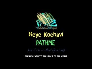 PATHME – Heye Kochavi (feat al l bo & Pavel Gerasimoff, Original Mix) / USOB0000001TC