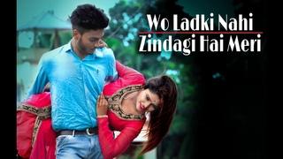 Wo Ladki Nahi Zindagi Hai Meri || Cute Love Story ||