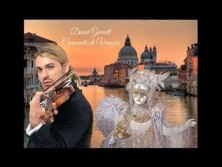 David Garrett - my tribute 10 - Carnevale di Venezia (Niccolò Paganini)