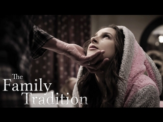 [puretaboo] the family tradition   / ashley adams, erica lauren.(artporn,step dad,brunette,big tits,exploitation,step daughter)