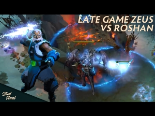 Late game Zeus vs Roshan