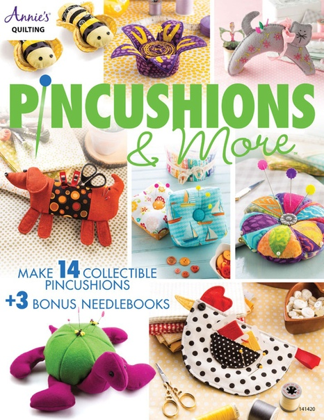 Annie's Pincushions and More
