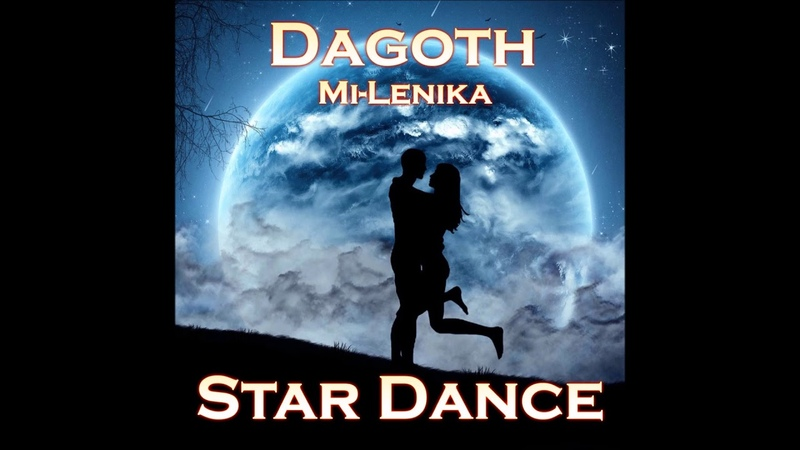 Dagoth ft. Mi-Lenika - Star Dance (Original Mix)