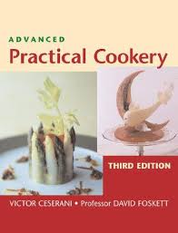 Advanced Practical Cookery, 4th Edition - Campbell, John,Foskett, David,Ceserani,
