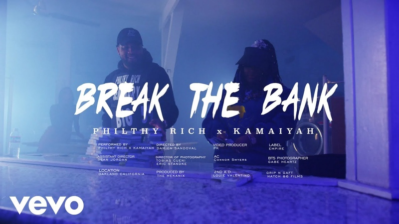 Philthy Rich Break The Bank ft Kamaiyah Official Video