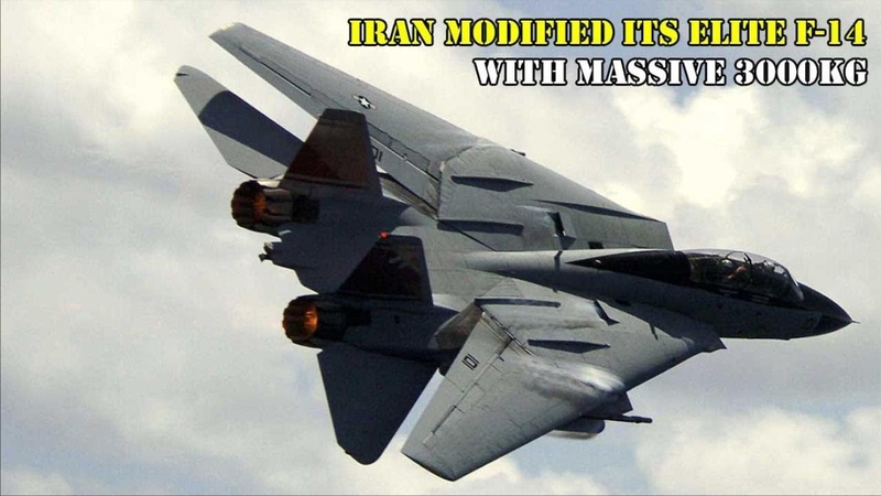 Iran Modified its Elite F-14 into a Highly Strike Fighter with Massive 3000kg Ordnance