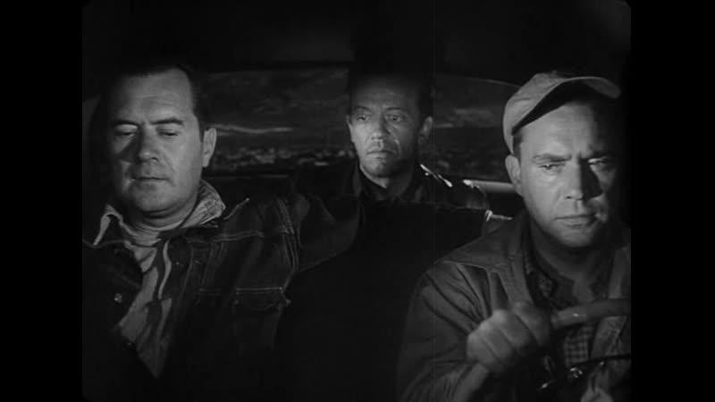 Автостопщик Попутчик The Hitch Hiker 1953 Режиссер Айда Лупино