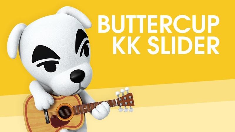 KK Slider - Buttercup (Jack Stauber)