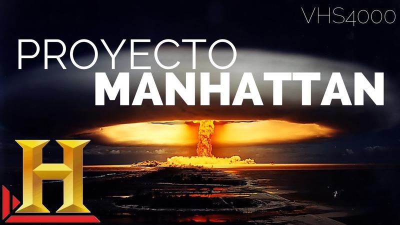 IMPRESIONANTE. El proyecto Manhattan, el mundo jamas volvió a ser el mismo, documental en Español.
