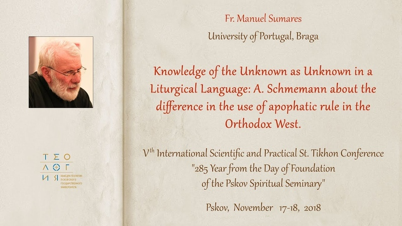 Knowledge of the Unknown as Unknown in a Liturgical Language Fr Manuel Sumares
