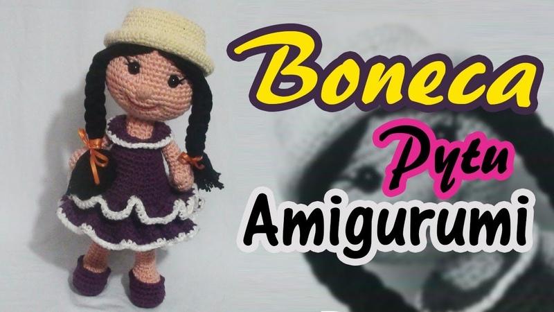 Boneca pytu em crochhê amigurumi parte1