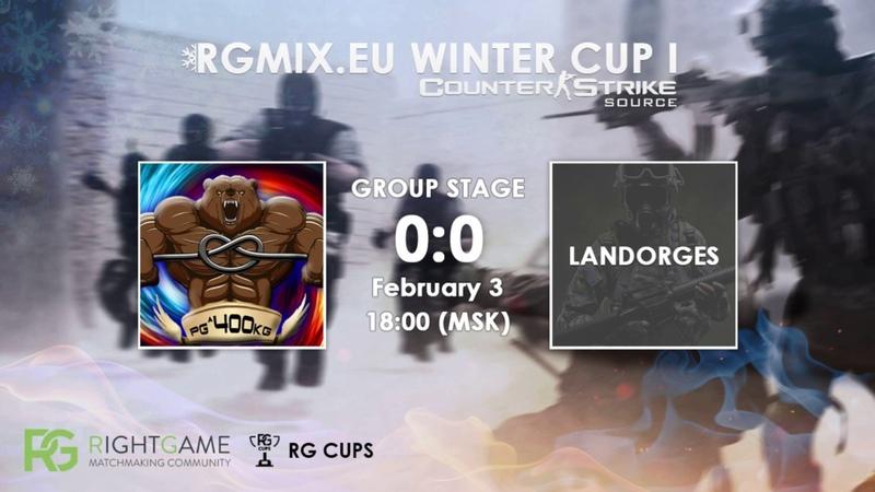 RGMIX.eu Winter Cup 1 [ṕǥ^400kĝ vs LANDORGES] Group A
