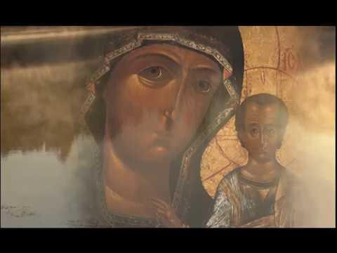 «Лики Богоматери». Фильм 2: Казанская икона