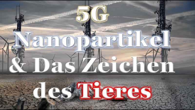 5G - Nanopartikel Das Zeichen des Tieres